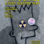 Mr. Burns, A Post-Electric Play – Poster